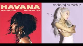 Focus On Havana - Camila Cabello vs. Ariana Grande (Mashup)