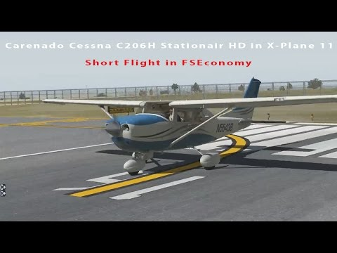 [X-Plane 11] Carenado Cessna CT206H Short flight in FSEconomy