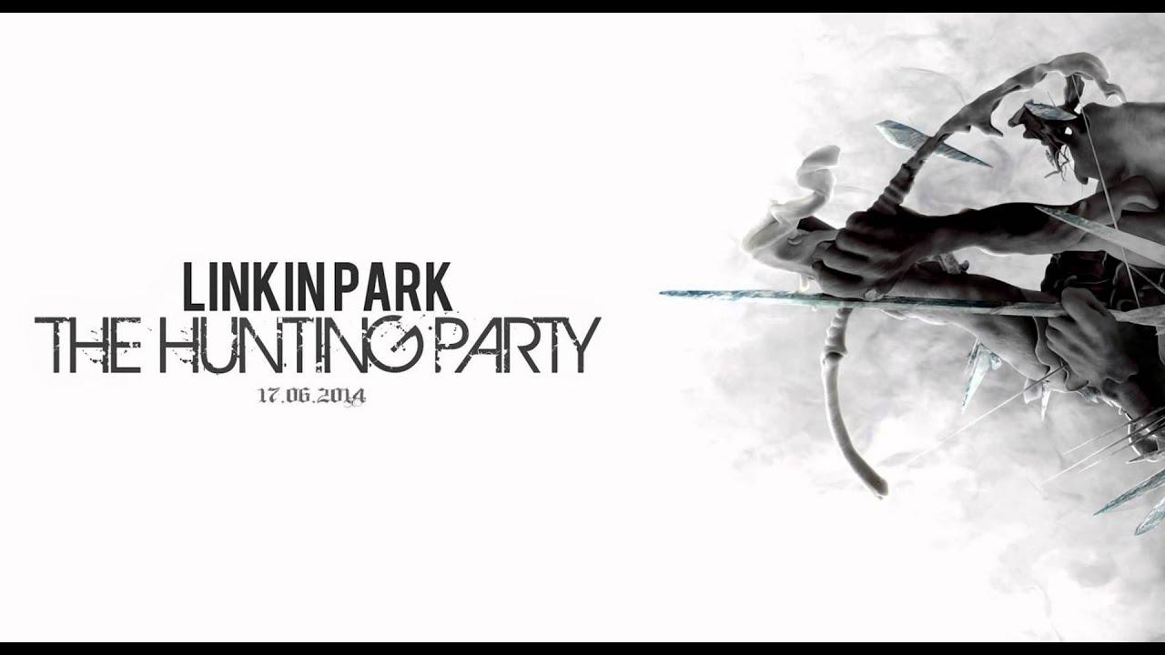 Linkin park скачать the hunting party