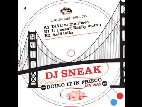 DJ Sneak - DId it At The Disco - Guesthouse Music