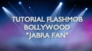 "Tutorial Flashmob 1° parte ""JABRA FAN"""