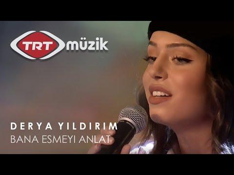 Derya Yildirim - Bana Esmeyi Anlat (TRT Müzik Canlı)