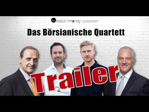 TRAILER - Das Börsianische Quartett mit Mission Money, Florian Homm, Markus Elsässer & Finanzdiva