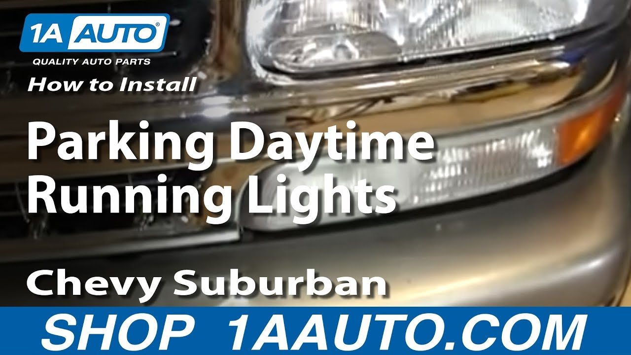 How To Install Replace Parking Daytime Running Lights 200006 Chevy Suburban Tahoe  YouTube