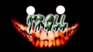 Ciudad Maldita - Troll