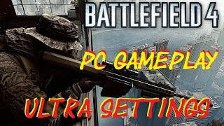 Battlefield 4 Large CQ 64 Player on Shanghai Multiplayer Gameplay PC ULTRA Settings@Nvidia GTX 970