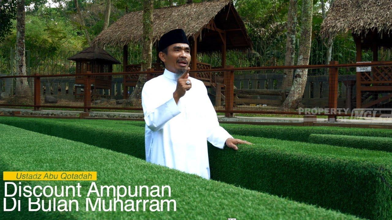 Puasa 10 Muharram & Discount Ampunan Di Bulan Muharram - Ustadz Abu Qotadah Al Atsary