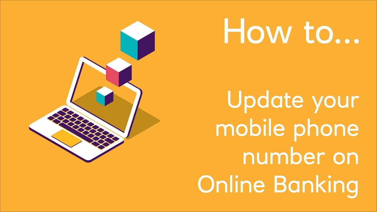 How to Update your Mobile Phone Number on Online Banking - YouTube