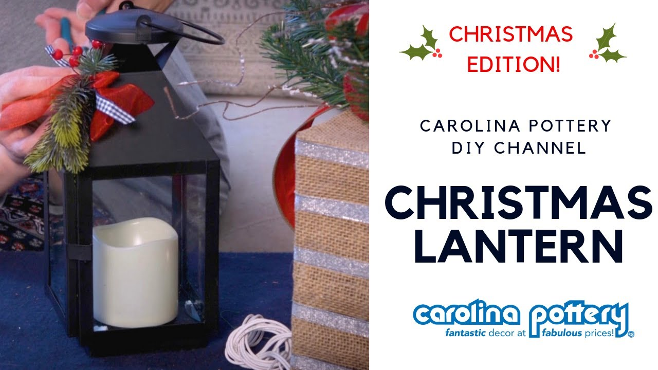 how to decorate a lantern for christmas carolina pottery - How To Decorate A Lantern For Christmas