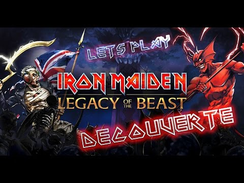 Découverte - Iron Maiden Legacy of the Beast !