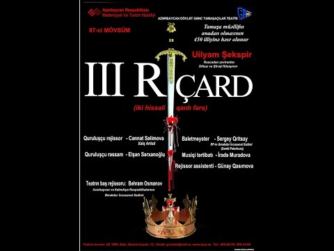 Azerbaijan State Theatre of the Young Spectator William Shakespeare-Richard III(part 1)