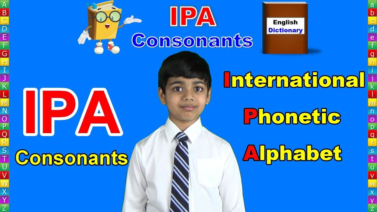 International Phonetic Alphabet Ipa English Pronunciation Consonants Youtube