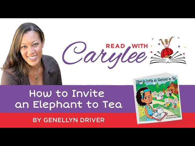 Genellyn Driver - How to Invite an Elephant to Tea