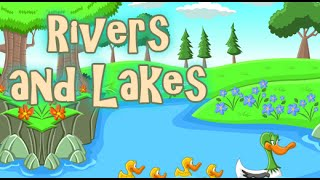 A Visit To Beautiful Rivers And Lakes With The Kids | Water Cycle | Part 2
