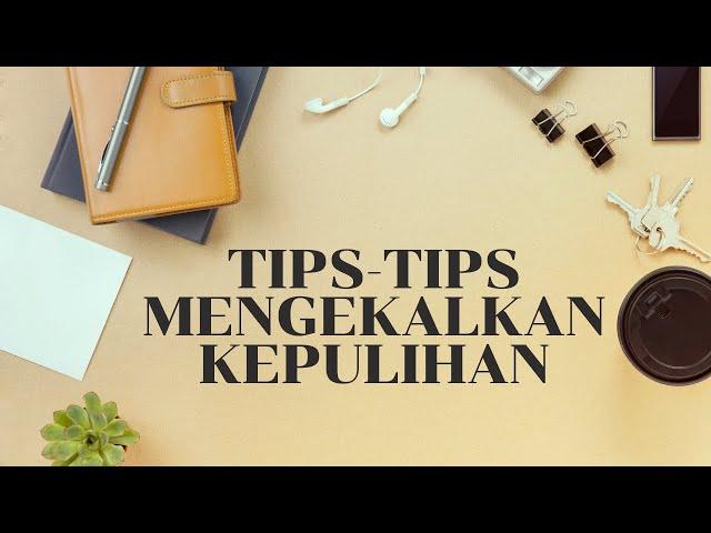 Tips-tips bagi mengekalkan kepulihan