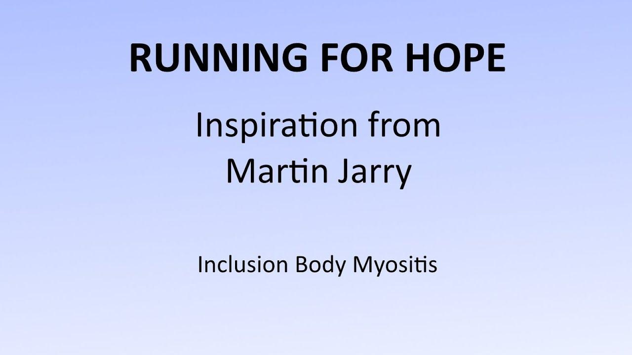 Inclusion Body Myositis - Martin Jarry - Exoskeleton | Cure IBM