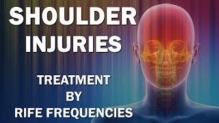 Shoulder Injuries - RIFE Frequencies Treatment - Energy & Quan…