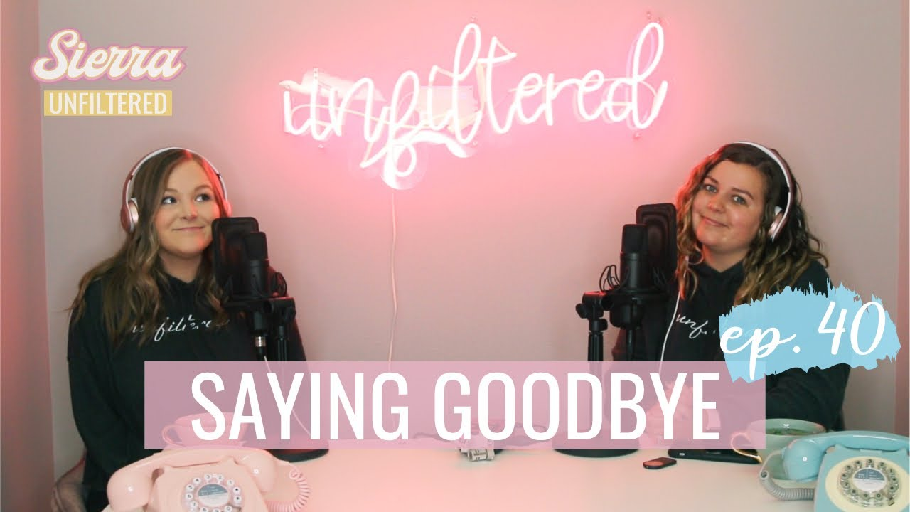 Saying Goodbye (maybe for now, maybe forever)