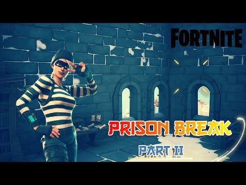 Prison Break Part 2 | Fortnite Creative | Escape Map