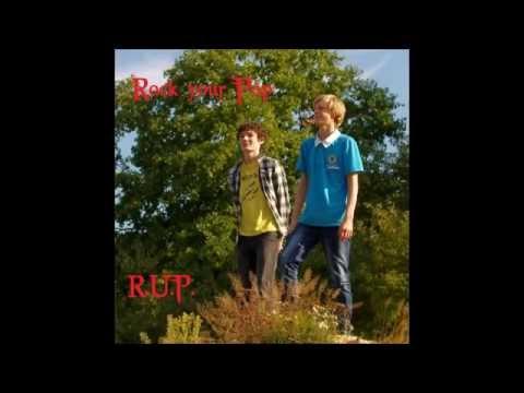 R.U.P. - Rock your Pop (Official Music Video)