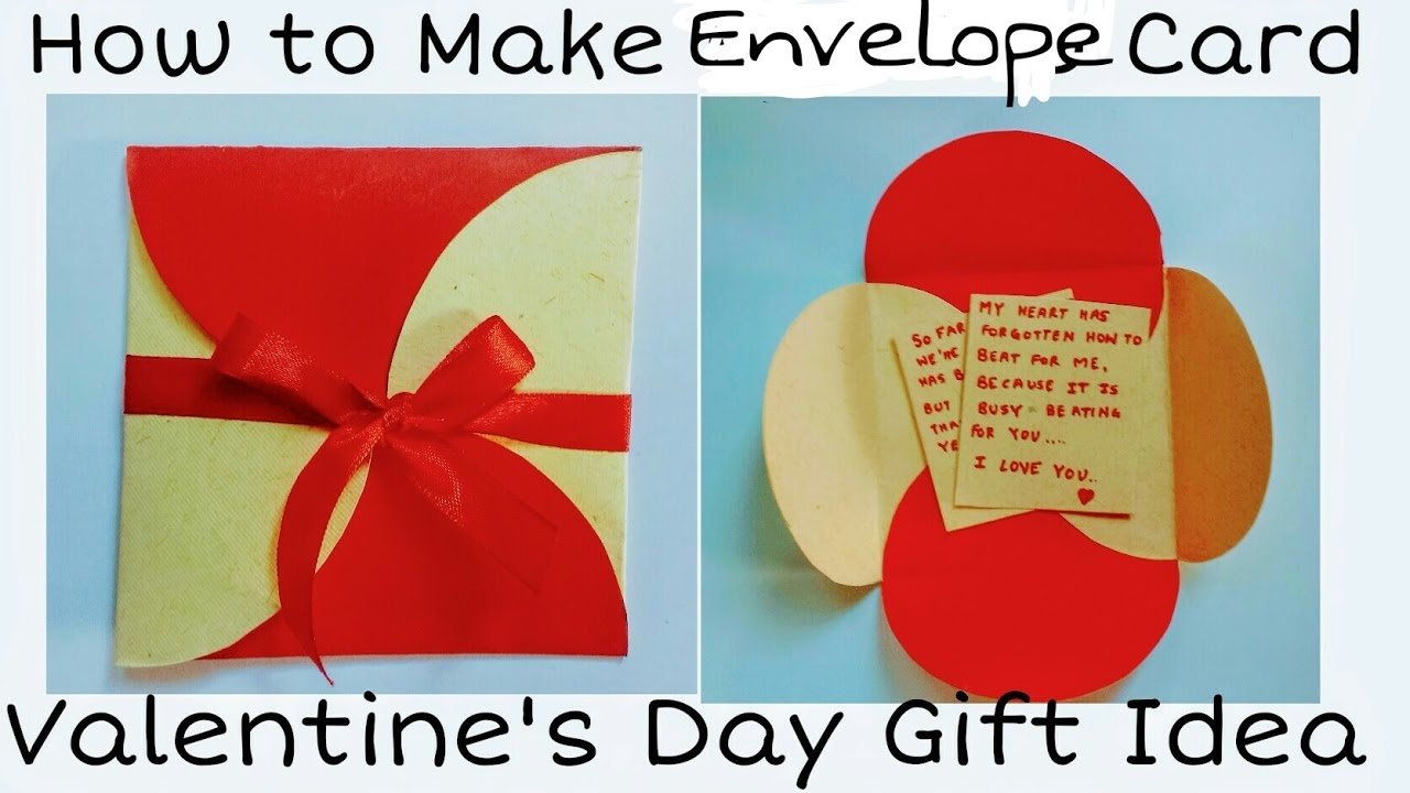 How To Make Envelope Card Valentine S Day Card For Boyfriend