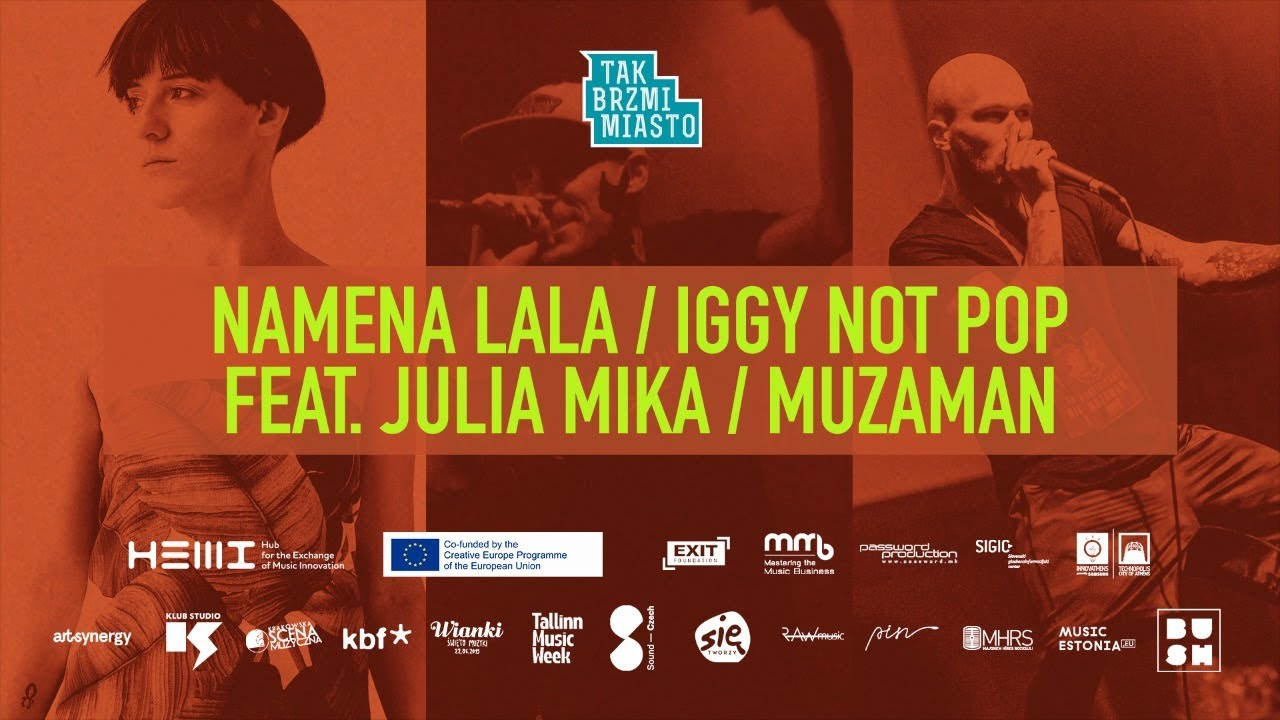 Exit Festival X Tak Brzmi Miasto X HEMI Concert #3: Namena Lala / Iggy Not Pop / Muzaman