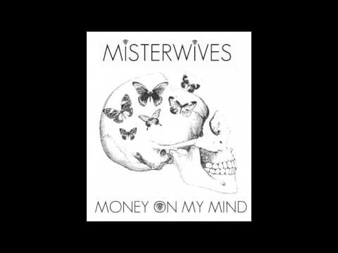 скачать sam smith – money on my mind. Слушать онлайн MisterWives - cover of Money On My Mind by Sam Smith