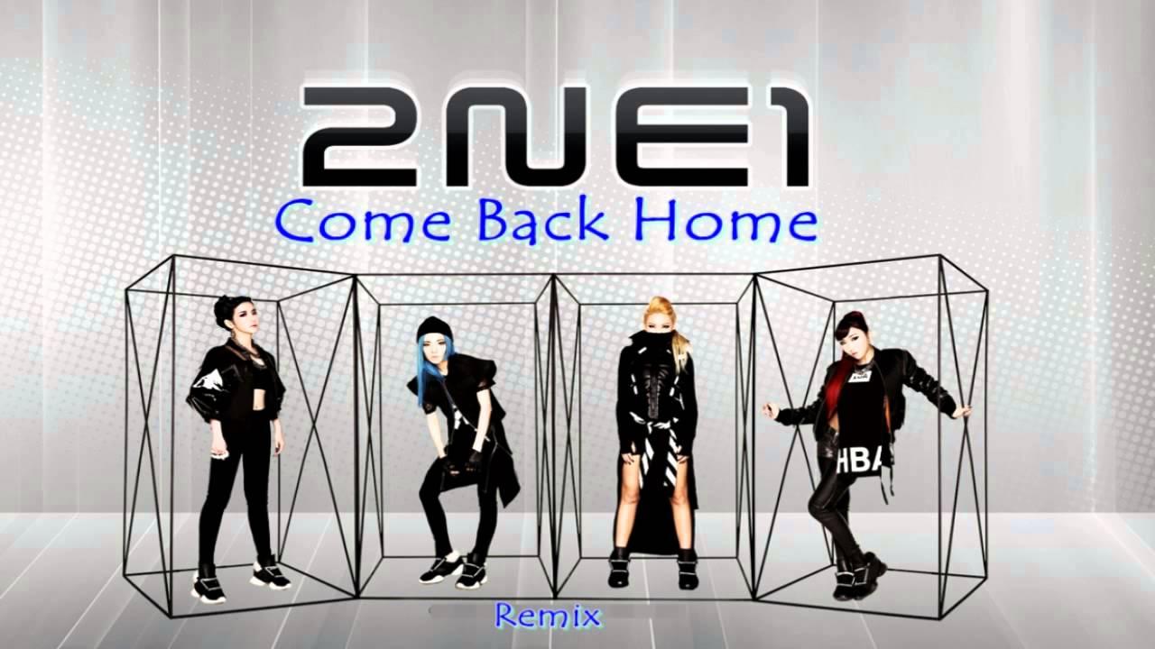 2ne1 come back home remix youtube - 2ne1 come back home wallpaper ...