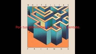 White Lies - Take It Out On Me (Sub español)