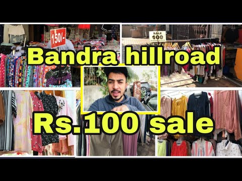 Hillroad bandra Rs.100 sale~fashion street shopping hual~hillroad cheap shopping market by S husain