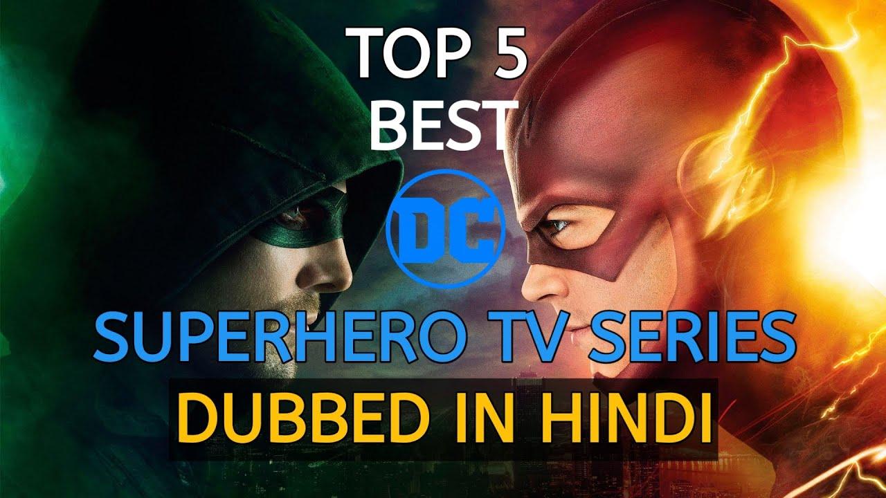 Download Top 5 Best DC Superhero TV Series DUBBED IN HINDI