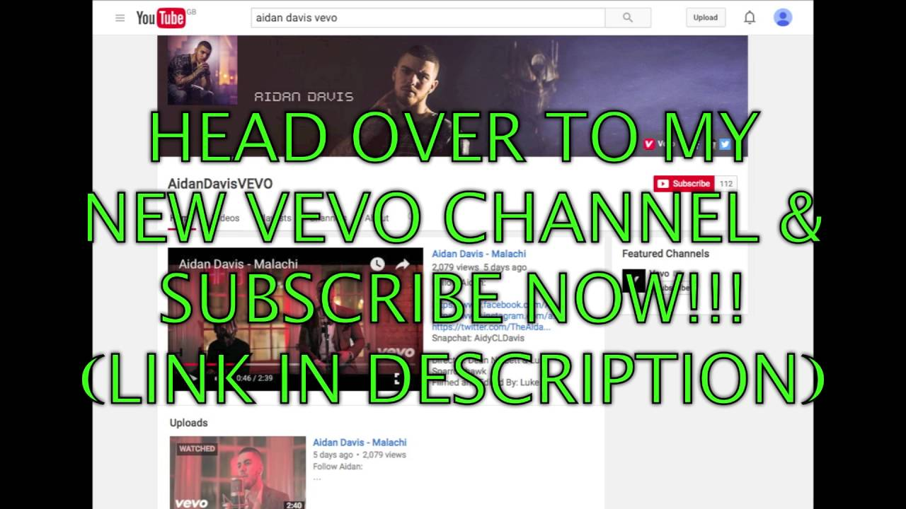 FOR ALL SUBSCRIBERS HEAD OVER TO MY VEVO CHANNEL