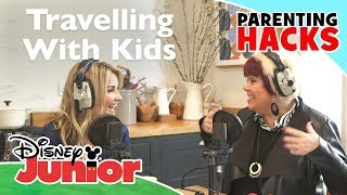 Parenting Hacks | Travelling With Kids - Part 2 🚊 | Disney Junior UK
