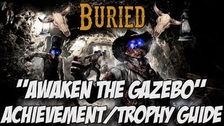 "Black Ops 2: Buried Zombies - ""Awaken the Gazebo"" Achievement/Trophy Guide"