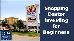 Shopping Center Investing for Beginners