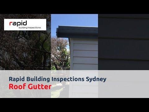 Rapid Building Inspections Sydney - Roof Gutter