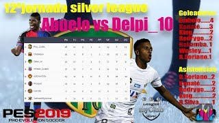 PES2019 MY CLUB - J-12º SILVER LEAGUE - ABUELO VS DELPI