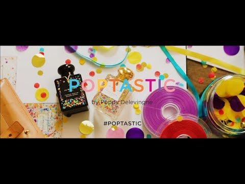 Poptastic by Poppy Delevingne