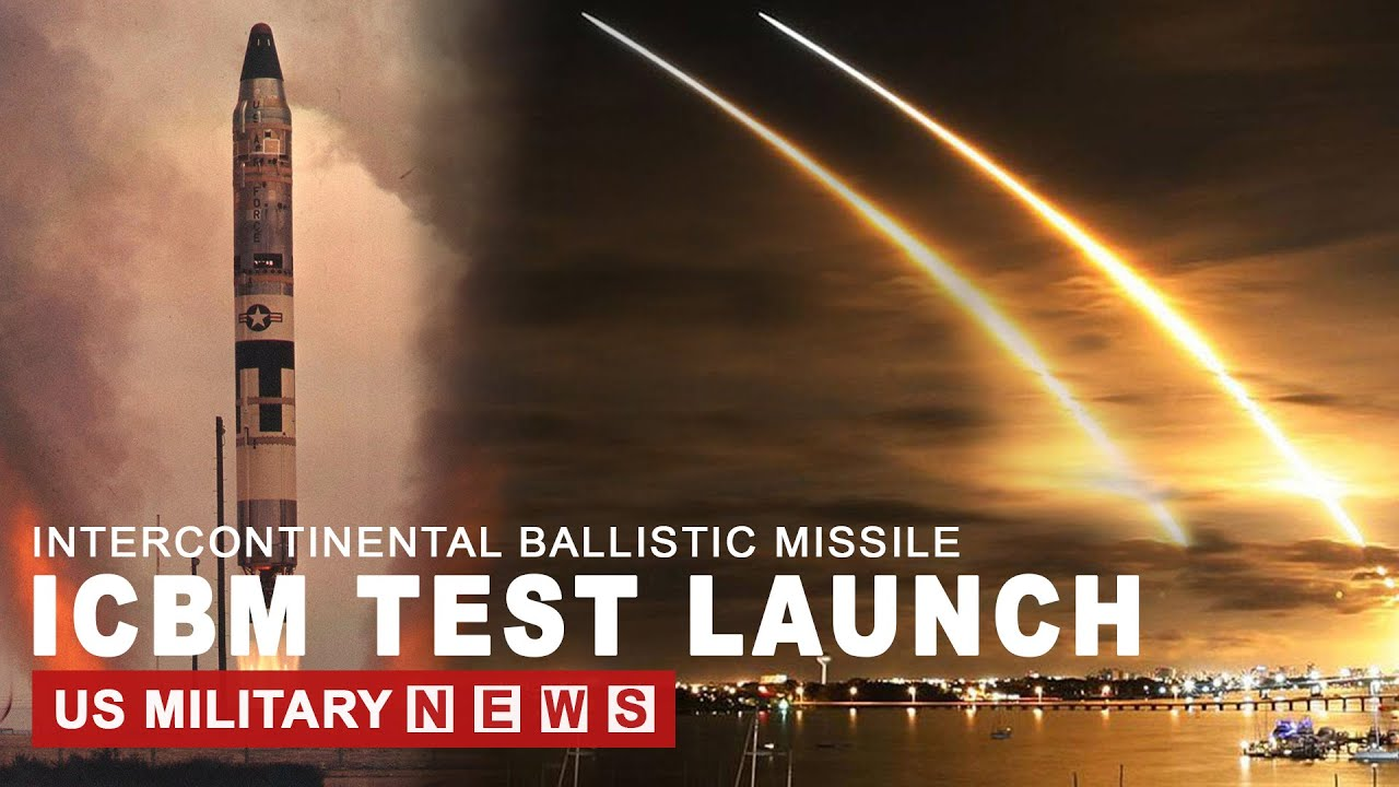 US Test Launch Intercontinental Ballistic Missile