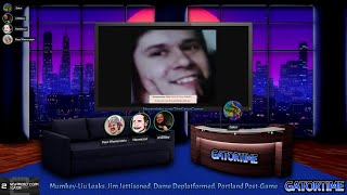 GATOR/STREAM: Mumkey-Liu Leaks, Jim Jettisoned, Dame Deplatformed, Portland Post-Game