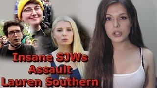 Insane SJWs Assault Lauren Southern