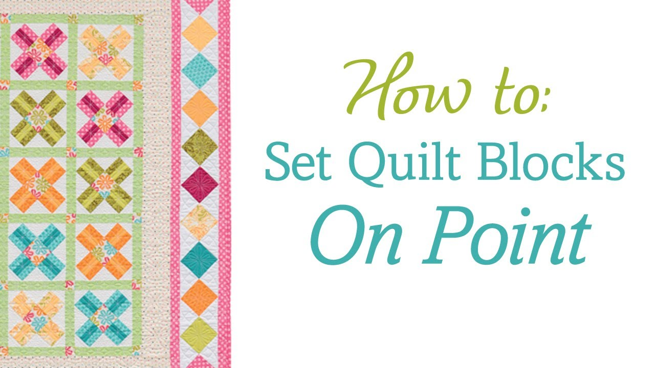 How to set quilt blocks on point (no templates, no math ...