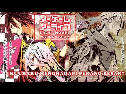 PEMBANTAIAN!!! No Game No Life Light Novel Volume 8 Part 1 Bahasa Indonesia (SPOILER SEASON 2 !!!)