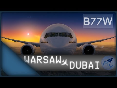 Dubai RFE! [GER] EK180 [IVAO/Prepar3D] | Warsaw - Dubai | OnlyFLY