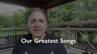 Our Greatest Songs ...