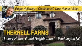 Therrell Farms Homes for Sale Weddington NC