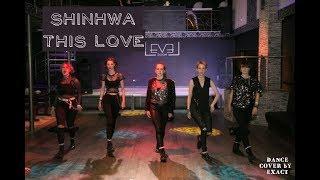 [EXACT] SHINHWA (신화) - This Love (Appetizer party,Ukraine,Lv…