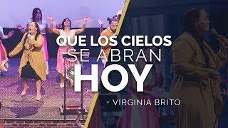 QUE LOS CIELOS SE ABRAN HOY | New Wine | Virginia Brito ft. ...