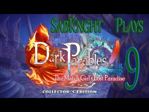 Let's Play ~ Dark Parables: The Match Girl's Lost Paradise Collector's Edition {Part 9}