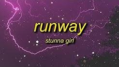 Stunna Girl - Runway (Lyrics)